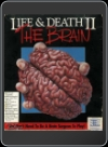 PC - Life & death II: The Brain