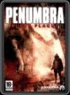 PC - PENUMBRA: BLACK PLAGUE