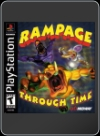 PSX - RAMPAGE THROUGH TIME