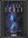 SNes - Clock Tower: The First Fear