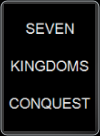 PC - SEVEN KINGDOMS: CONQUEST