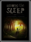 PC - Among the Sleep
